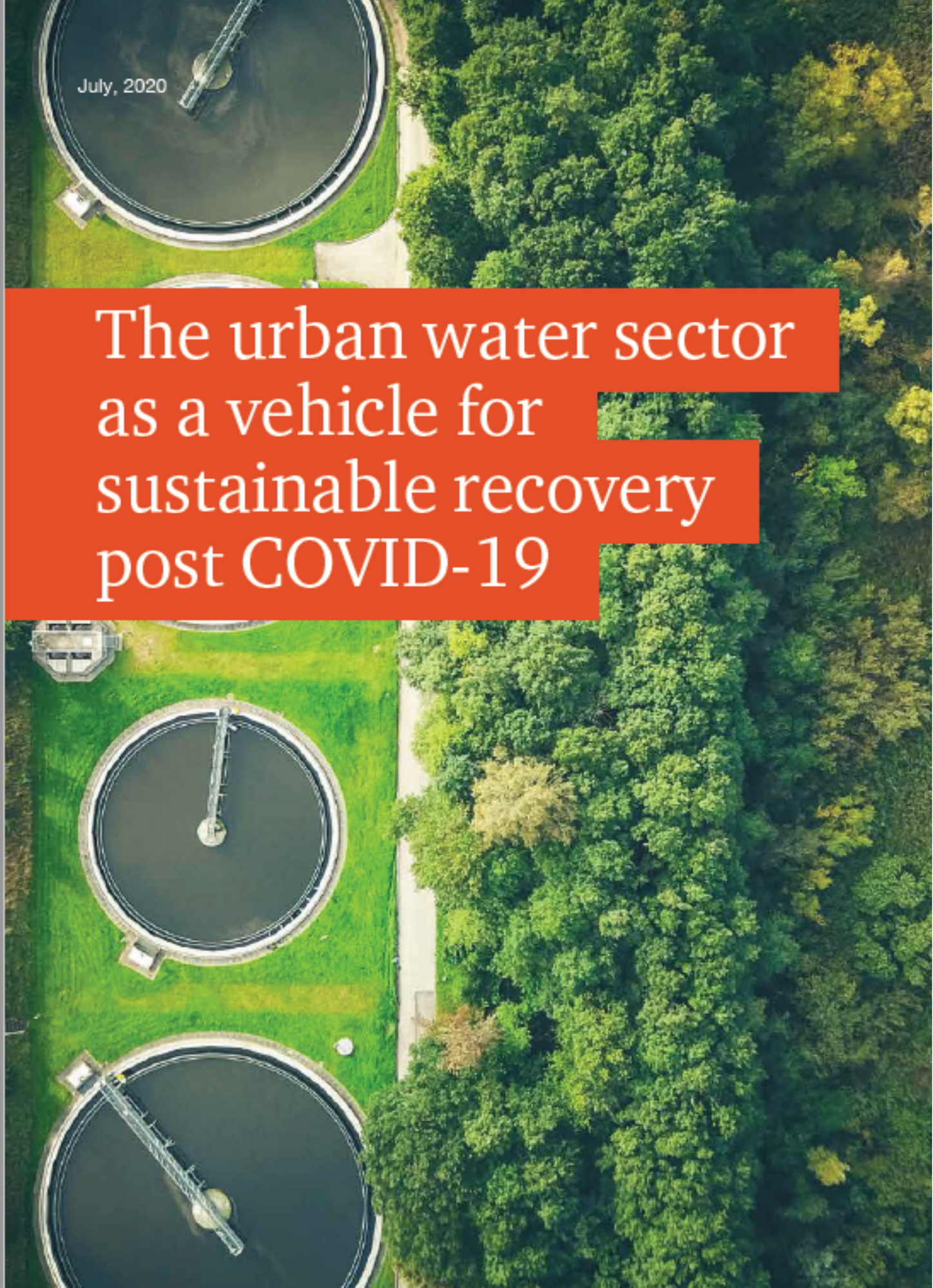 The urban water sector as a vehicle for Sustainable Recovery post COVID-19