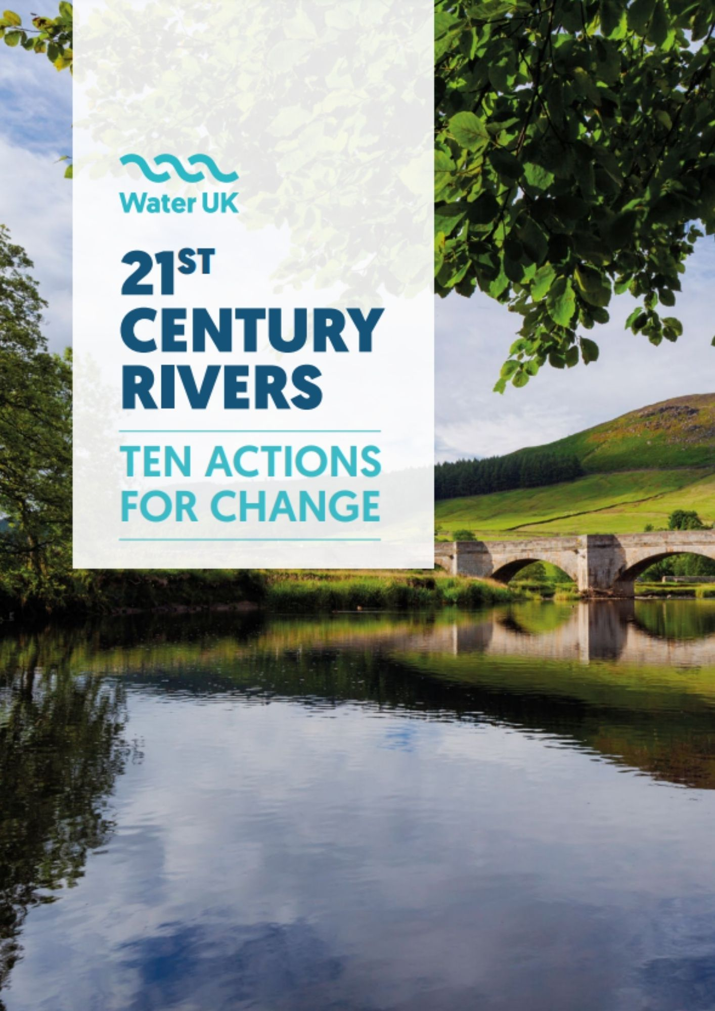 21 Century Rivers - 10 actions for change - Water UK